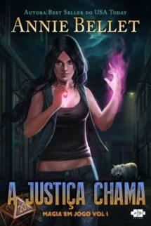 Magia em Jogo vol. 1: A Justiça Chama