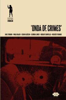 Onda de crimes (E-book)