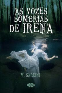 As vozes sombrias de Irena